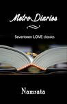 Metro Diaries - Seventeen LOVE Classics