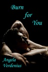 Burn for You (Gully's Fall, #1)