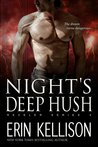 Night's Deep Hush (Reveler, #4)