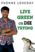 Live Green or Die Trying (U...