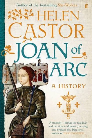 Ebook Joan of Arc: A History by Helen Castor read!