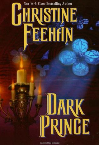 Dark Prince (Dark, #1) by Christine Feehan
