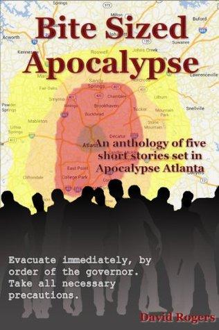 Ebook Bite Sized Apocalypse by David       Rogers read!
