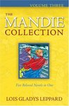 The Mandie Collection, Volume 3 by Lois Gladys Leppard