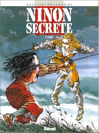Duels (Ninon secrète, #1) por Patrick Cothias, David Prudhomme
