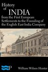 History of India, From the First European Settlements to the Founding of the English East India Company