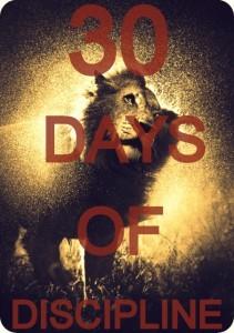 30 Days of Discipline