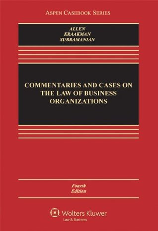 Commentaries and Cases on the Law of Business Orga...