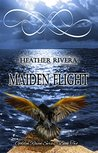 Maiden Flight (Golden Raven Series Book 2)