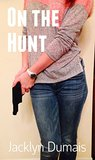 On the Hunt (On the Run Book 2)