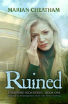 Ruined (Stratford High #1)