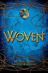 Woven by Michael   Jensen