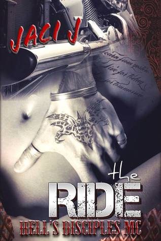 The Ride (Hell's Disciples MC, #1)