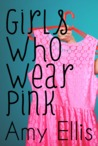 Girls Who Wear Pink