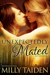 Unexpectedly Mated (Sassy Mates, #3)