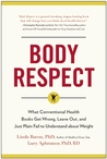 Body Respect by Linda Bacon
