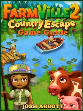 FARMVILLE 2 COUNTRY ESCAPE GAME GUIDE