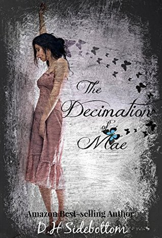 The Decimation of Mae (Blue Butterfly #1)