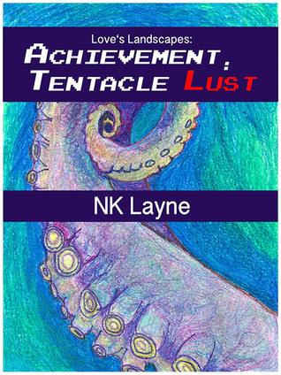 Achievement: Tentacle Lust(Loves Landscapes)