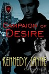 Campaign of Desire (CSA Case Files, #4)