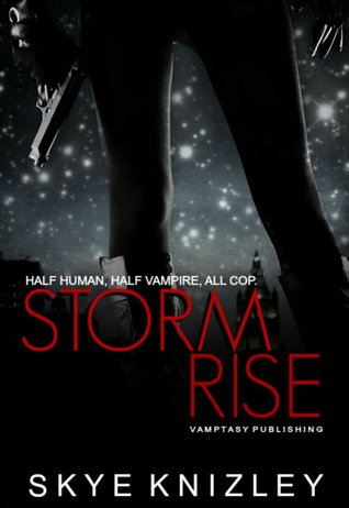 Stormrise (Storm Chronicles #1)