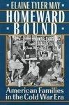 Homeward Bound by Elaine Tyler May