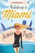 Misbehaving in Miami (Summe...