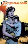 The Walking Dead, Issue #132 by Robert Kirkman