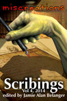 Scribings, Vol 4 by Jamie Alan Belanger