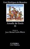 Amadís de Gaula II (Letras Hispánicas, #256)