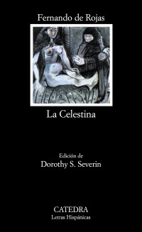 La Celestina by Fernando de Rojas — Reviews, Discussion, Bookclubs ...