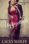 Unforgettable (Gentleman's Club, #1)