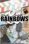 Black And White Rainbows