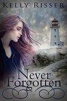 Book cover for Never Forgotten (Never Forgotten #1)