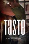 Taste by Cambria Hebert
