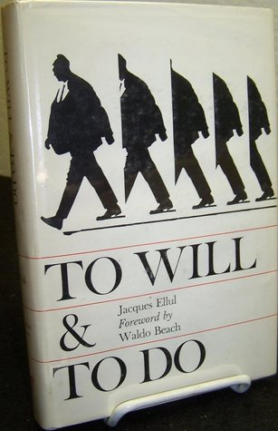 To Will and to Do