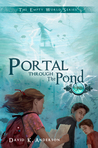 Portal Through the Pond (Empty World, #1)