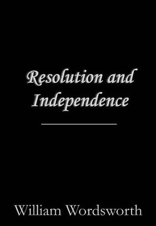 resolution and independence by wordsworth