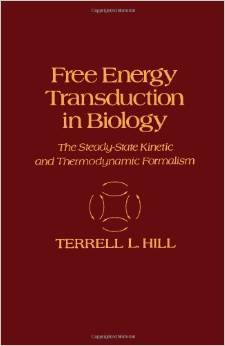 Free Energy Transduction In Biology: The Steady State Kinetic And Thermodynamic Formalism