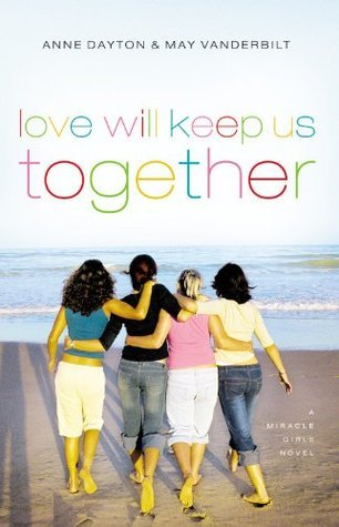 Love Will Keep Us Together (Miracle Girls, #4)