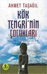 Kök Tengri'nin Çocukları by Ahmet Taşağıl