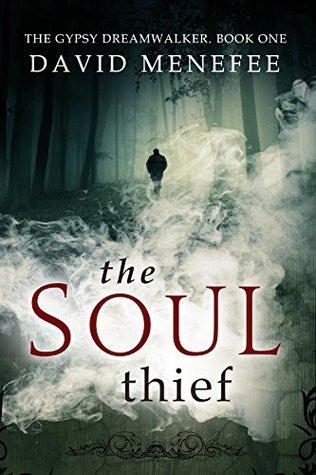 The Soul Thief (Gypsy Dreamwalker, #1)