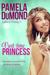 Part-time Princess by Pamela DuMond