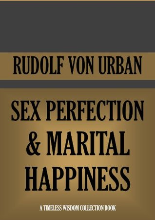 Sex perfection and marital happiness