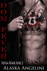 Dom Fever (Devlin Black #2)