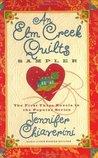 An Elm Creek Quilts Sampler (Elm Creek Quilts, #1-3)