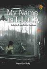 My Name is Luca: gadis kecil yang dicintai kegelapan