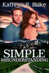 A Simple Misunderstanding (Corbin's Bend, #7)