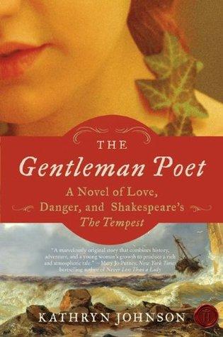 The Gentleman Poet by Kathryn  Johnson