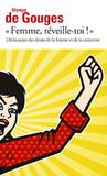 """""""Femme, Réveille-toi!"""" Déclaration des droits de la femme et ... by Olympe de Gouges"""